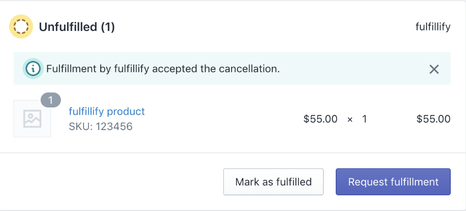 Image of the accepted fulfillment cancellation request
