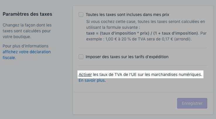 Activation du taux de TVA sur les produits numériques dans l'UE sous Paramètres des taxes
