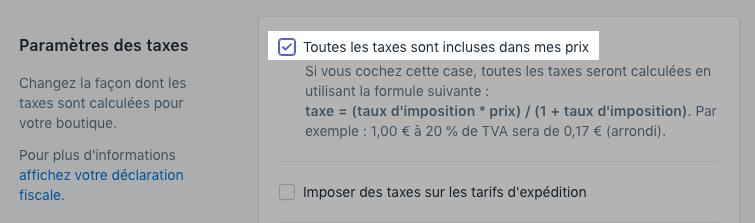Sélectionnez toutes les taxes sont incluses à mes prix dans les paramètres fiscaux