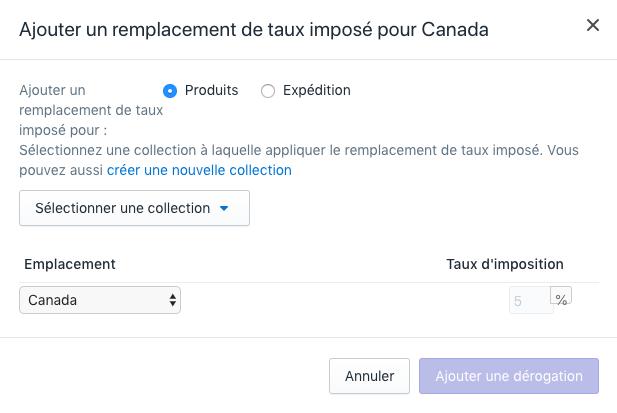Cliquer sur Produits dans la section Ajouter un remplacement du taux imposé pour [pays] pour ajouter une dérogation pour les produits