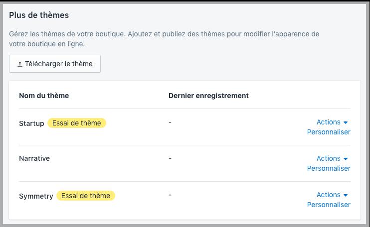 La page Thèmes de l'interface administrateur avec deux thèmes intitulés «Essai de thème»