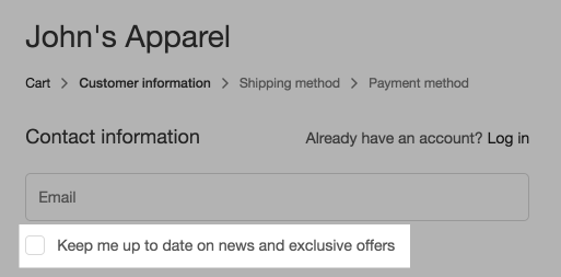 The checkout page for a store called John's Apparel. The checkout form shows a checkbox labeled 'Keep me up to date on exclusive offers'.