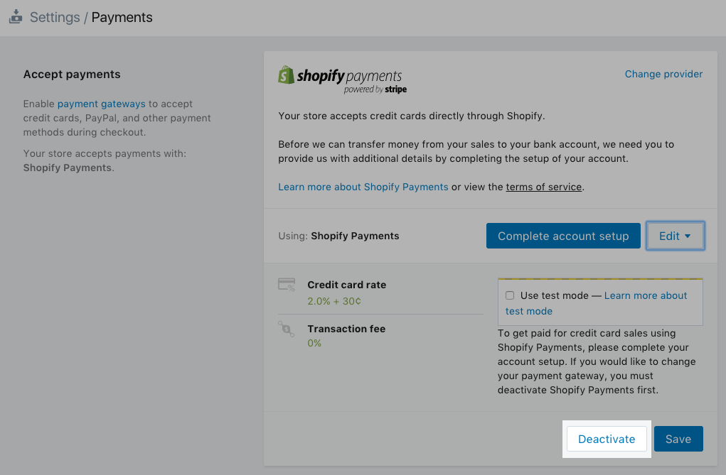 Shopify - test order deativate provider button