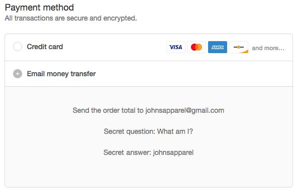 A opção de transferência de dinheiro por e-mail é exibida quando seus clientes finalizam a compra