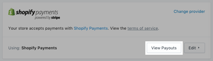 The View payouts button for Shopify Payments