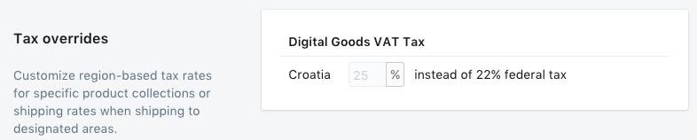Le taux de TVA sur les produits numériques se trouve dans la section Remplacement du taux imposé.