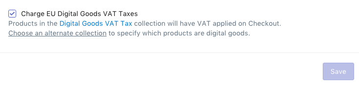 Uncheck Charge EU Digital Goods VAT Taxes in Tax Settings