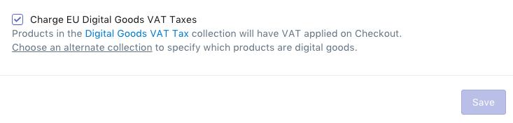 在「稅金設定」中取消勾選 Charge EU Digital Goods VAT Taxes (收取歐盟數位商品 VAT 稅)