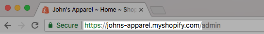 Find your .myshopify.com URL in your browser's address bar when you're logged in to your Shopify admin.