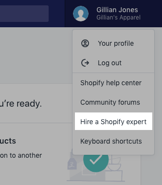 Click Hire a Shopify expert in the account menu
