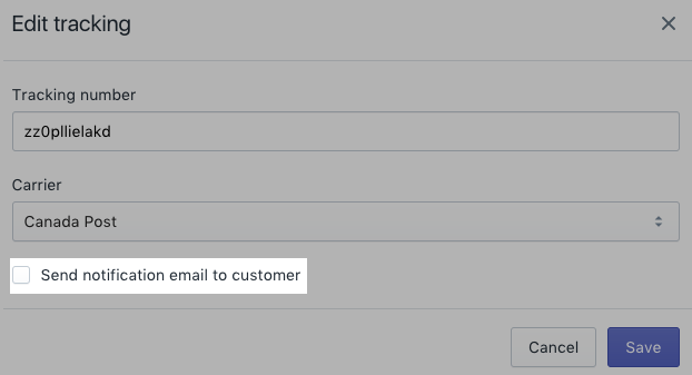 Edit tracking dialog showing Send notification email to customer as unchecked