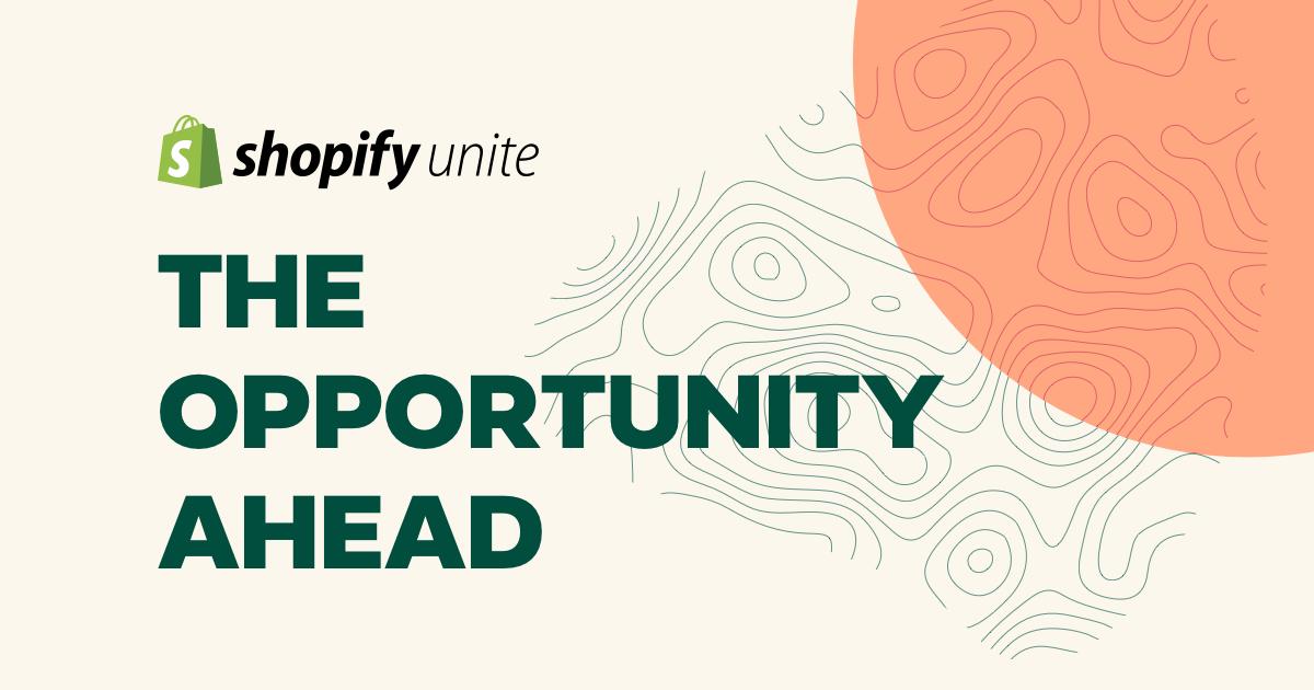 Shopify Unite 2019 | Shopify Partner & Developer Conference
